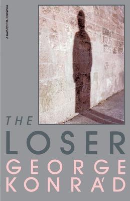 Loser by George Konrad