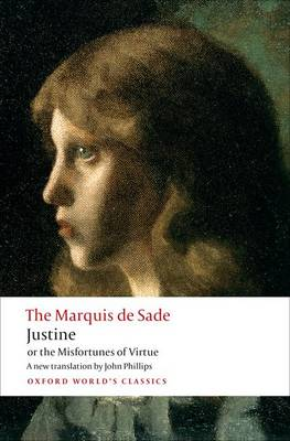 Justine, or the Misfortunes of Virtue by Marquis de Sade