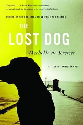 The Lost Dog by Michelle De Kretser