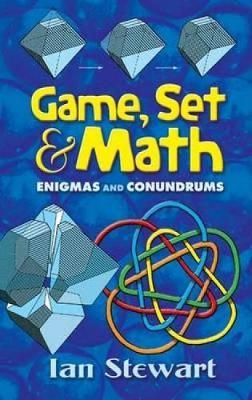 Game Set and Math by Ian Stewart