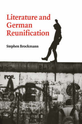 Literature and German Reunification book