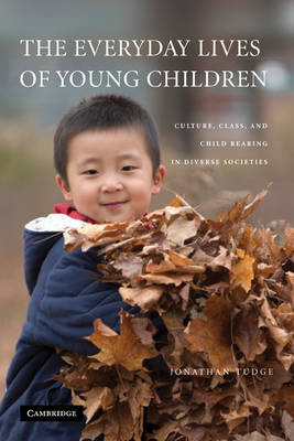Everyday Lives of Young Children by Jonathan Tudge