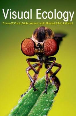 Visual Ecology by Thomas W. Cronin