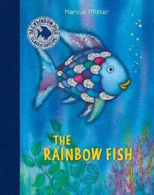 The Rainbow Fish Classic Edition With Stickers by Marcus Pfister