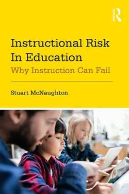 Instructional Risk in Education by Stuart McNaughton