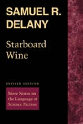 Starboard Wine by Samuel R. Delany