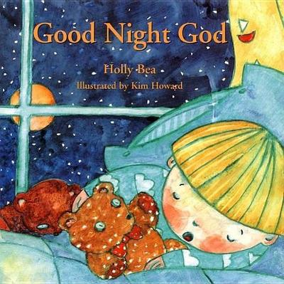 Good Night God by Holly Bea