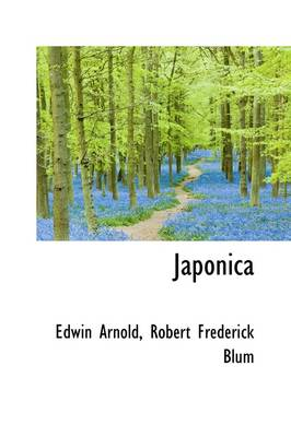 Japonica by Sir Edwin Arnold