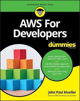 AWS for Developers For Dummies by John Paul Mueller