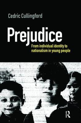 Prejudice by Professor Cedric Cullingford
