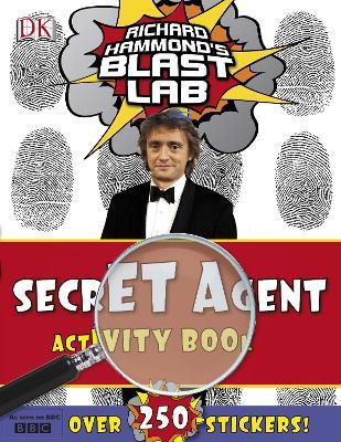 "Richard Hammond's ""Blast Lab"" Secret Agent Activity Book by Richard Hammond"