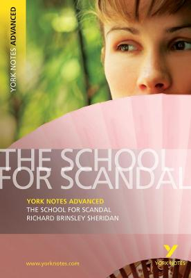 School for Scandal: York Notes Advanced book