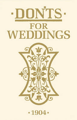Don'ts for Weddings by