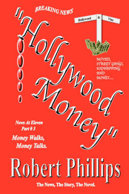 Hollywood Money by Robert Phillips