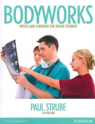 Bodyworks (Pearson Original Edition) by Paul Strube