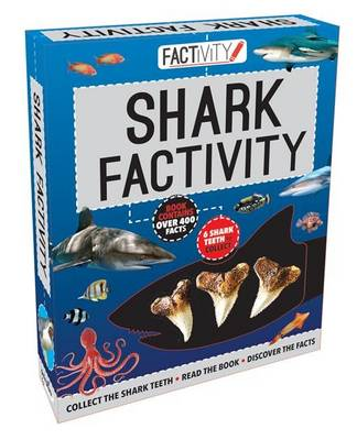 Factivity Shark Factivity: Collect the Shark Teeth, Read the Book, Discover the Facts book