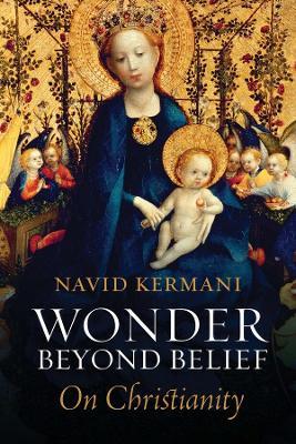 Wonder Beyond Belief by Navid Kermani