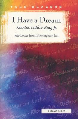 I Have a Dream/Letter from Birmingham Jail by Martin Luther King, Jr.
