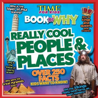 Time for Kids Book of Why - Really Cool People and Places by Hachette Australia