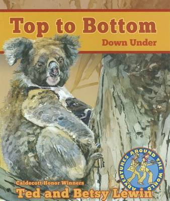 Top to Bottom Down Under by Betsy Lewin
