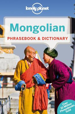 Lonely Planet Mongolian Phrasebook & Dictionary by Lonely Planet