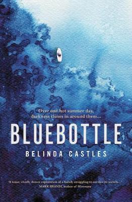 Bluebottle by Belinda Castles