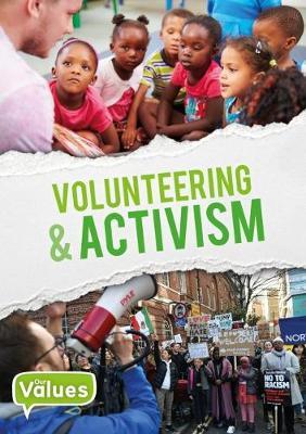 Volunteering & Activism by John Wood
