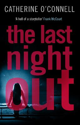 The Last Night Out by Catherine O'Connell