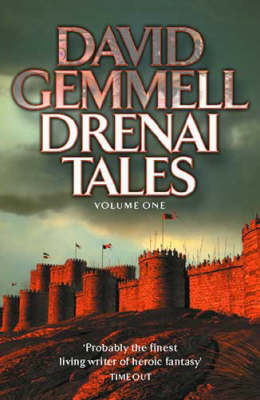 The Drenai Tales  Legend ,  The King Beyond the Gate ,  Waylander by David Gemmell
