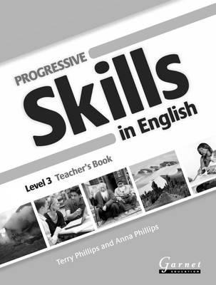 Progressive Skills in English 3 Teacher Book by Terry Phillips