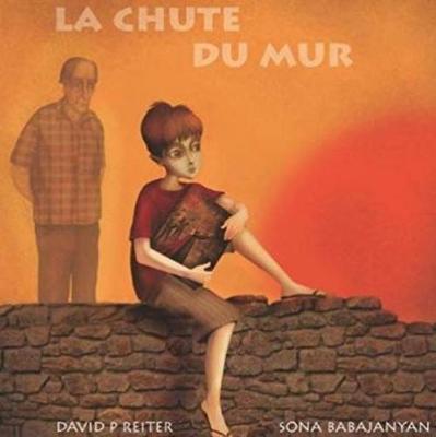 La Chute du Mur by David P. Reiter