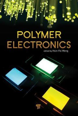 Polymer Electronics by Meng Hsin-Fei