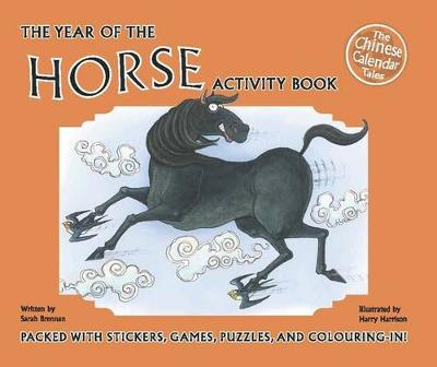 Year of the Horse Activity Book by Sarah Brennan