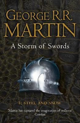 A Storm of Swords: Part 1 Steel and Snow (Reissue) by George R.R. Martin