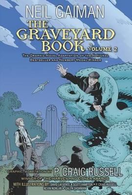 The Graveyard Book Graphic Novel: Volume 2 by Neil Gaiman