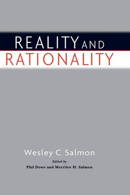 Reality and Rationality by Wesley C. Salmon
