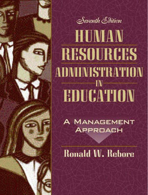Human Resources Administration in Education by Ronald W. Rebore