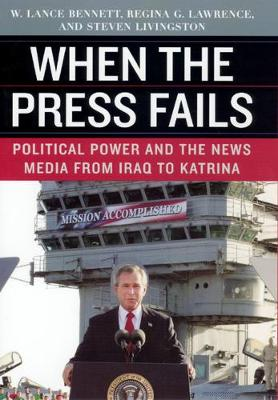 When the Press Fails by W. Lance Bennett