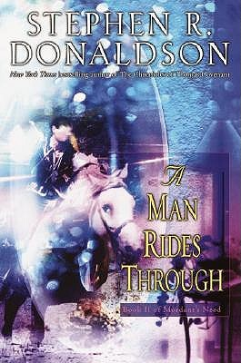 A Man Rides Through by Stephen R Donaldson