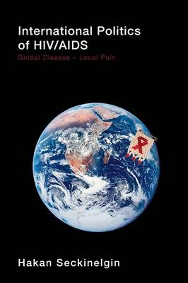 International Politics of HIV/AIDS book