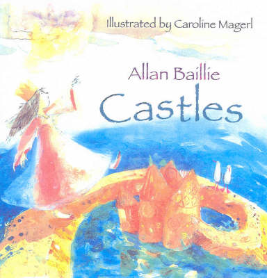 Castles by Caroline Magerl
