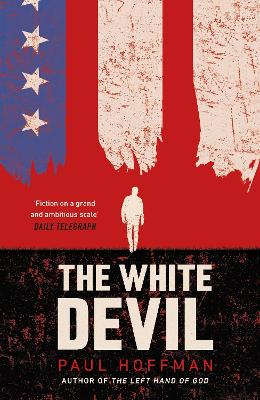 The White Devil by Paul Hoffman