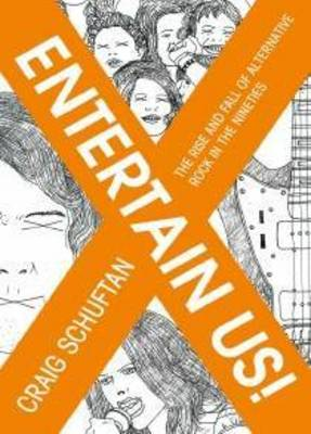 Entertain Us by Craig Schuftan