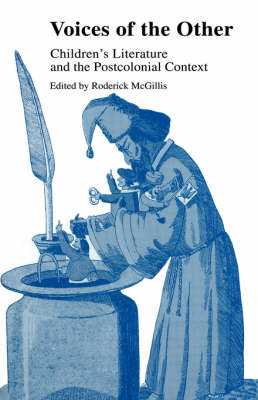 Voices of the Other by Roderick McGillis