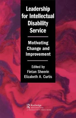 Leadership for Intellectual Disability Service: Motivating Change and Improvement book
