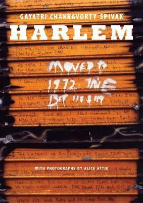 Harlem by Gayatri Chakravorty Spivak