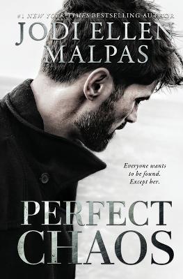 Perfect Chaos by Jodi Ellen Malpas