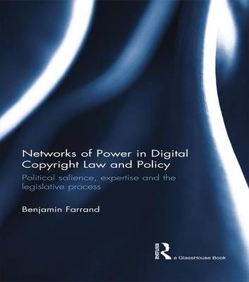 Networks of Power in Digital Copyright Law and Policy book