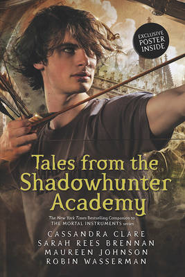 Tales from the Shadowhunter Academy by Clare Cassandra