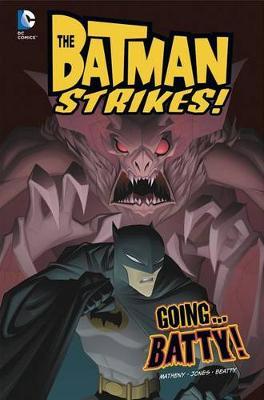 Going...Batty! by Bill Matheny